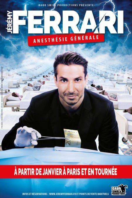 Création de l'affiche de Jérémy Ferrari pour Anesthésie Générale